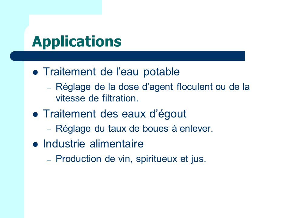 Applications Traitement de l'eau potable Traitement des eaux d'égout