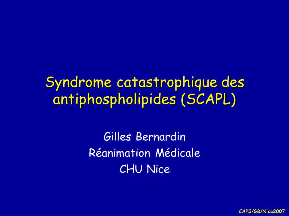 Syndrome catastrophique des antiphospholipides (SCAPL)