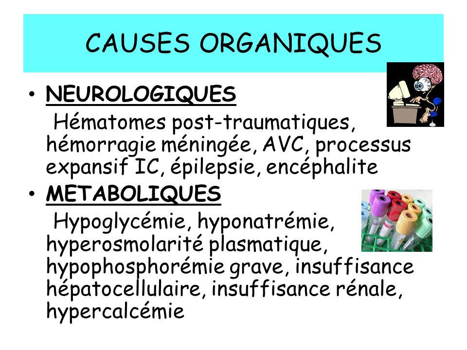 CAUSES ORGANIQUES NEUROLOGIQUES