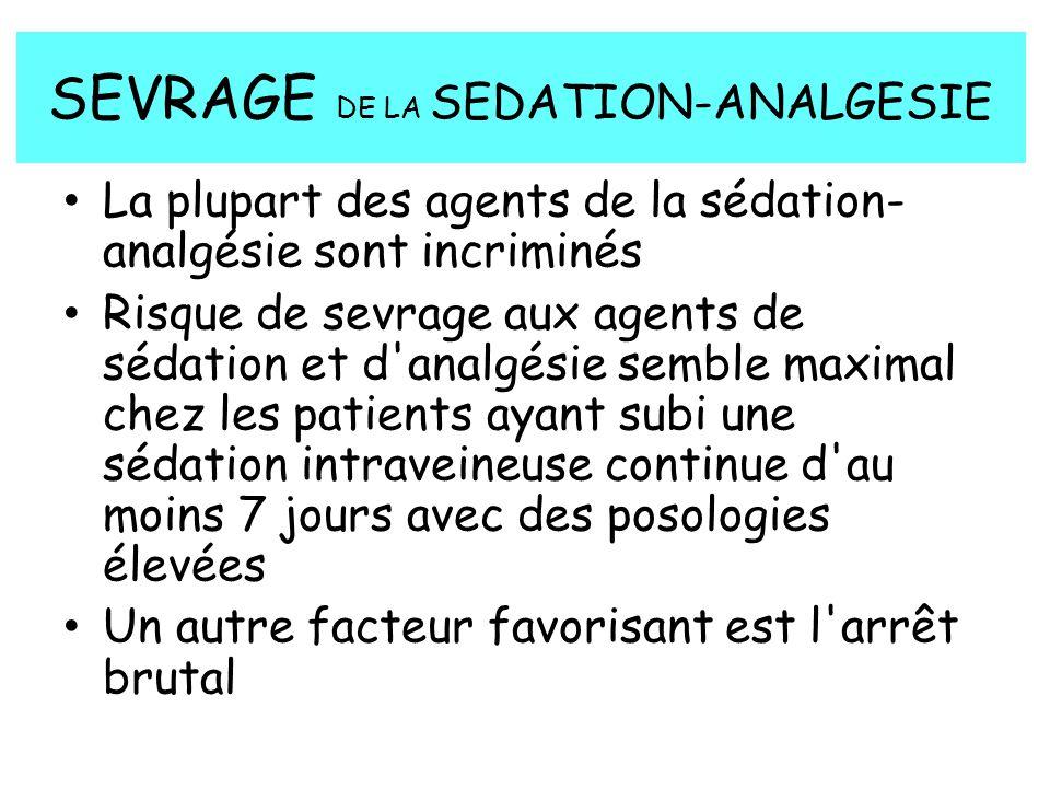 SEVRAGE DE LA SEDATION-ANALGESIE