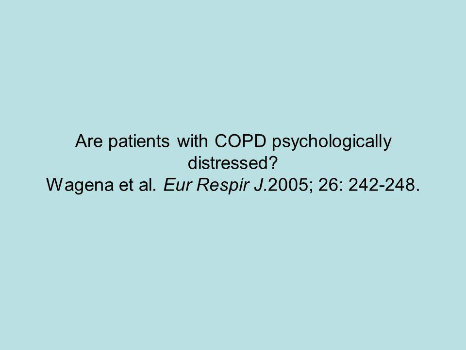 Are patients with COPD psychologically distressed. Wagena et al