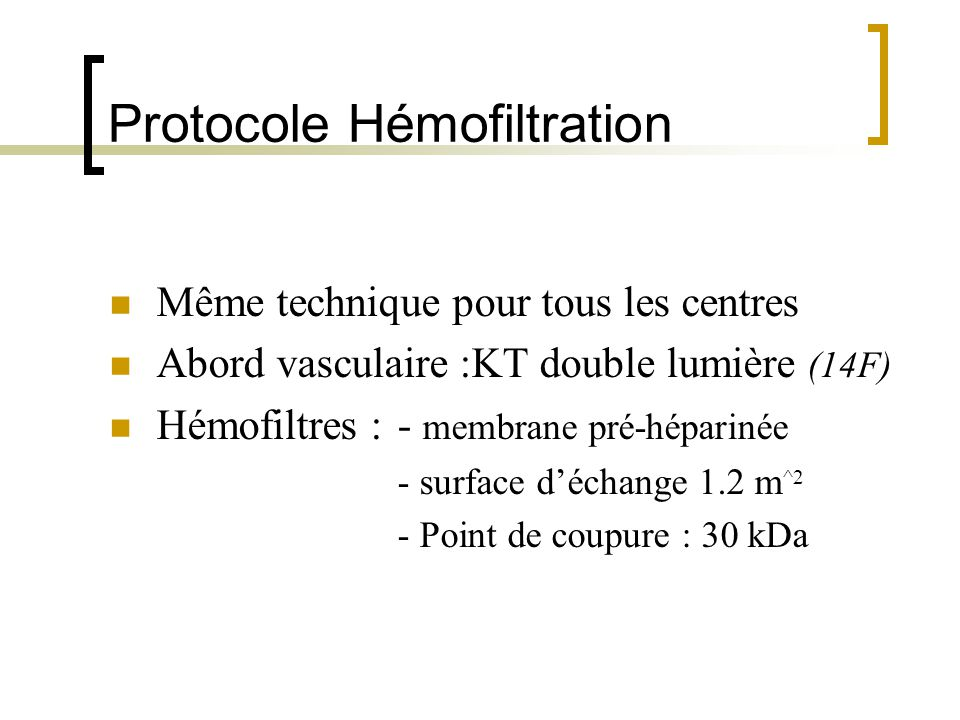 Protocole Hémofiltration