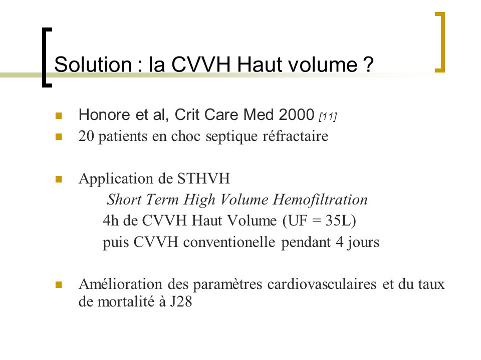 Solution : la CVVH Haut volume