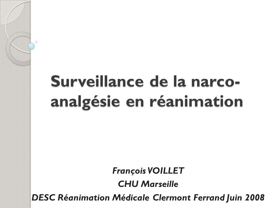 Surveillance de la narco-analgésie en réanimation