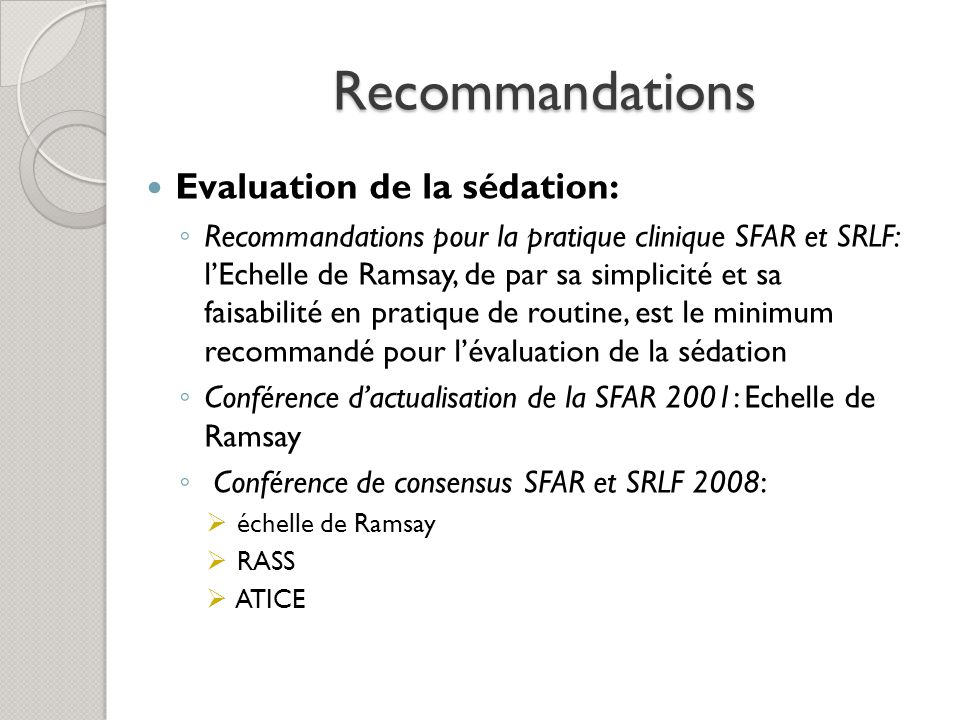 Recommandations Evaluation de la sédation: