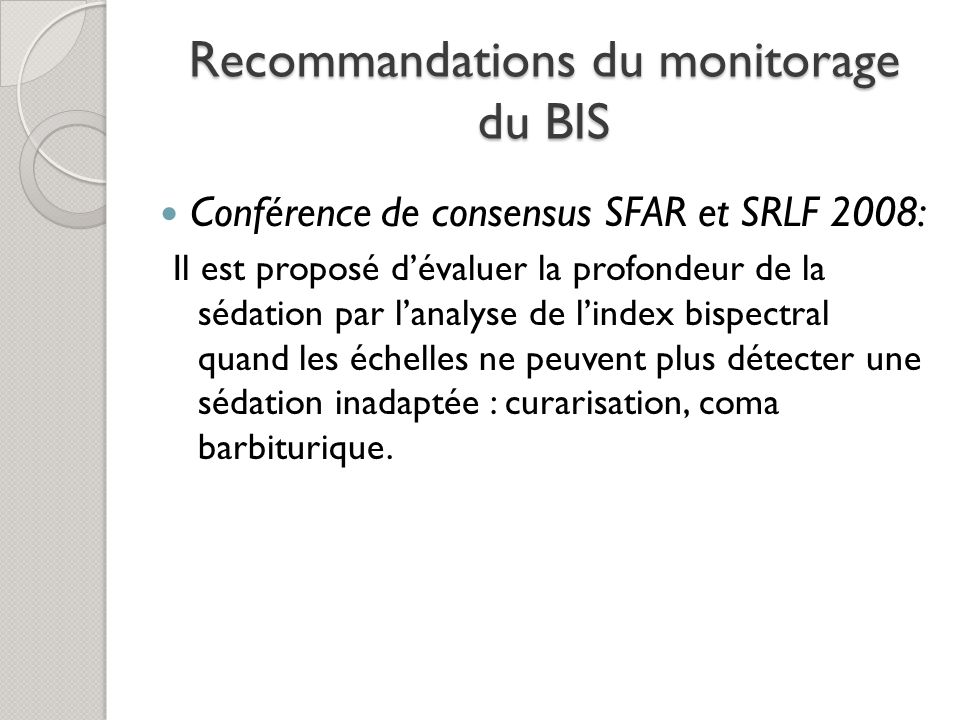 Recommandations du monitorage du BIS