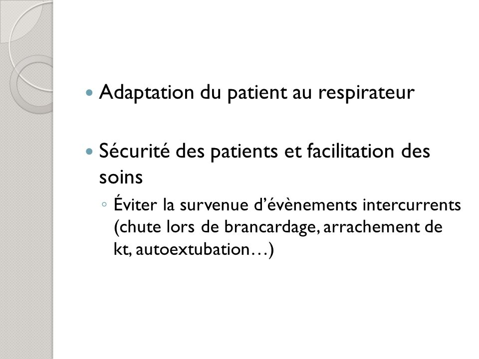Adaptation du patient au respirateur