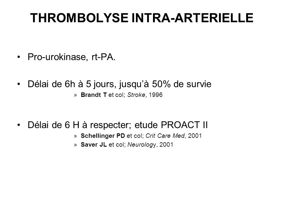 THROMBOLYSE INTRA-ARTERIELLE