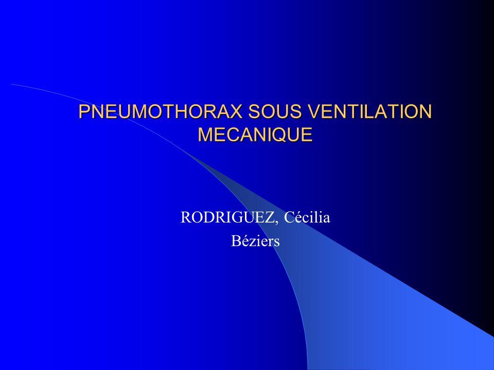 PNEUMOTHORAX SOUS VENTILATION MECANIQUE