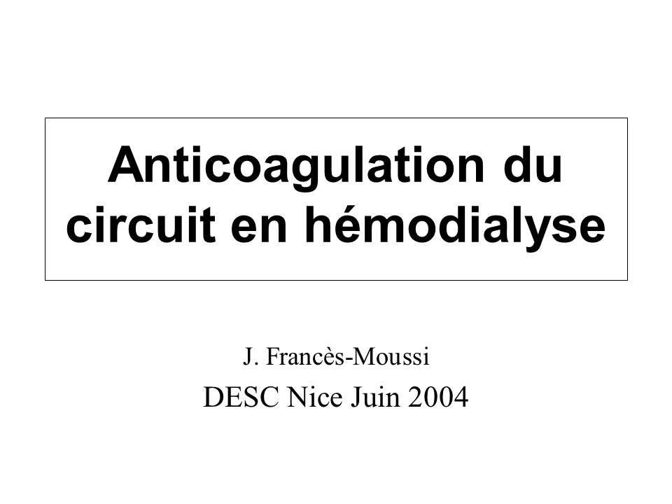 Anticoagulation du circuit en hémodialyse