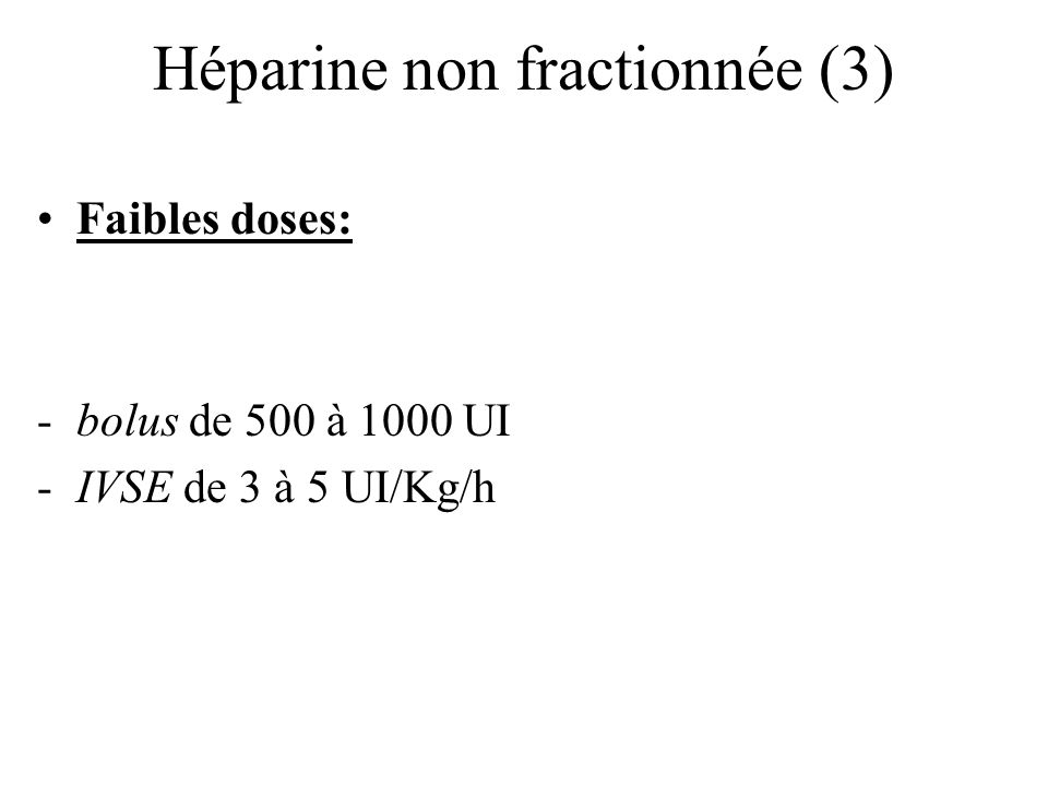 Héparine non fractionnée (3)