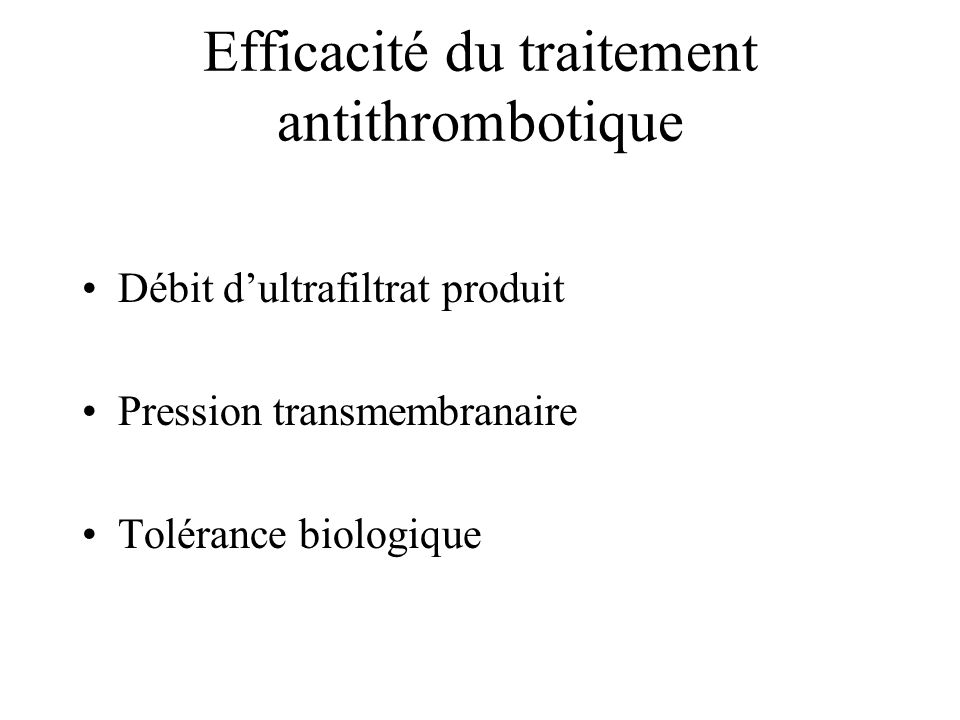 Efficacité du traitement antithrombotique