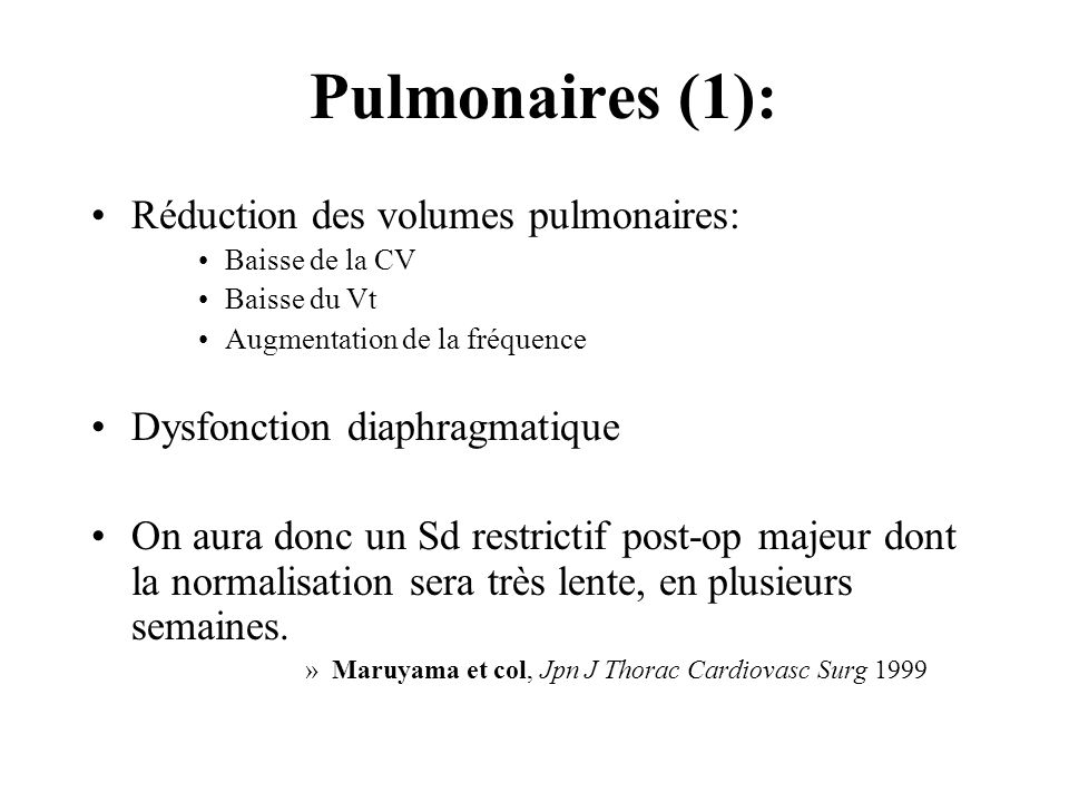 Pulmonaires (1): Réduction des volumes pulmonaires:
