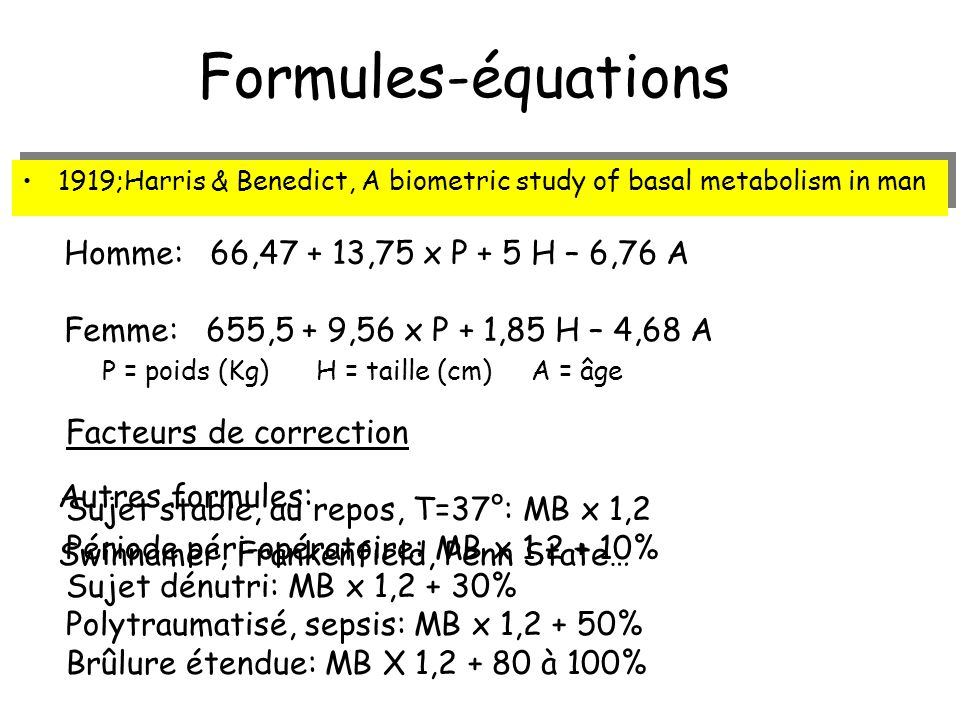 Formules-équations Homme: 66,47 + 13,75 x P + 5 H – 6,76 A