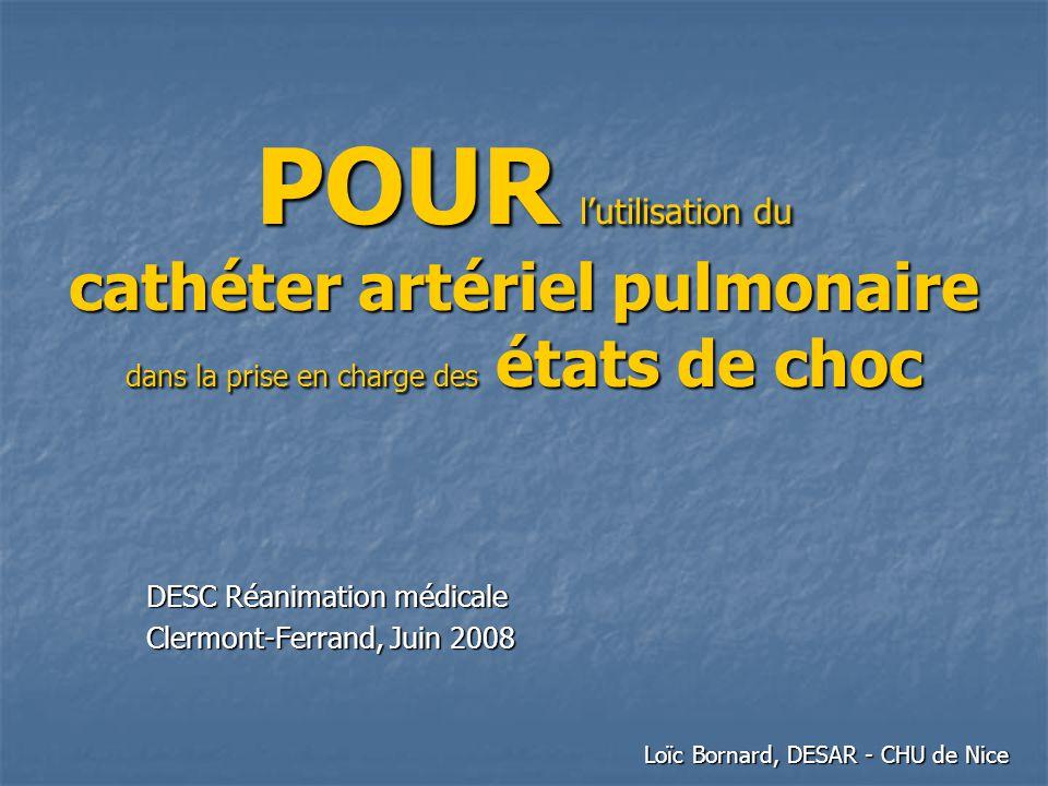 POUR l'utilisation du cathéter artériel pulmonaire dans la prise en charge des états de choc