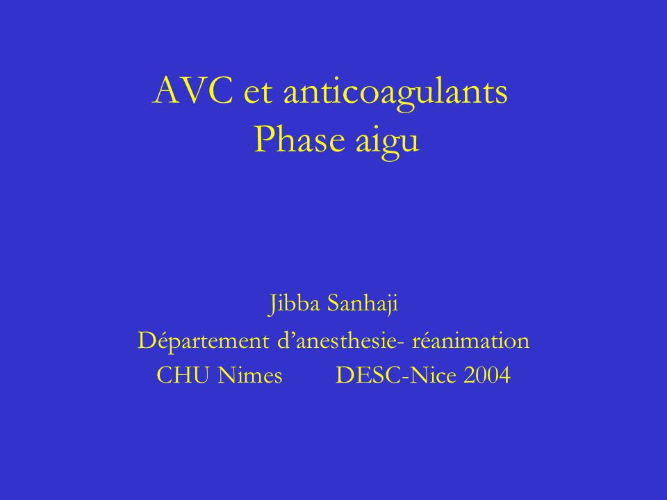 AVC et anticoagulants Phase aigu