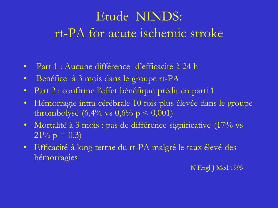 Etude NINDS: rt-PA for acute ischemic stroke