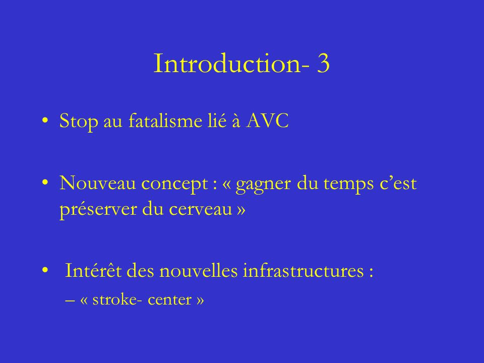 Introduction- 3 Stop au fatalisme lié à AVC