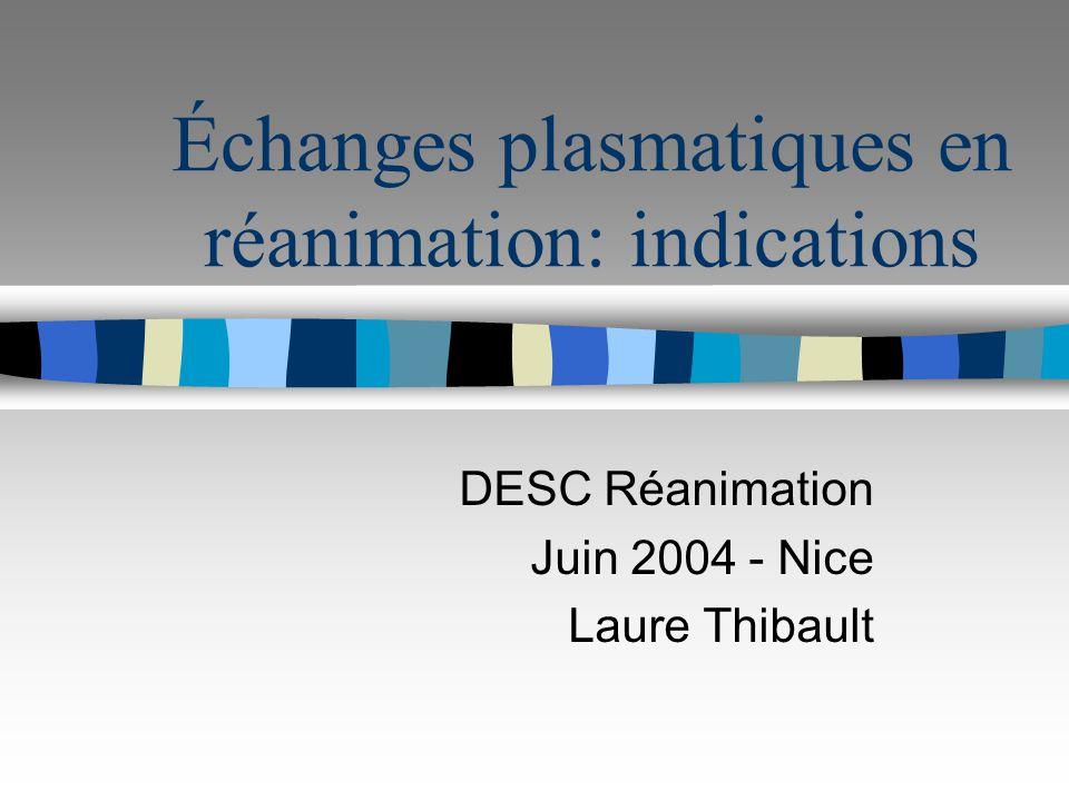 Échanges plasmatiques en réanimation: indications