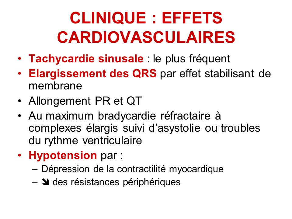 CLINIQUE : EFFETS CARDIOVASCULAIRES