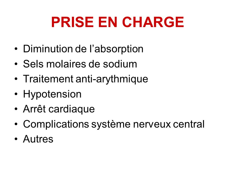 PRISE EN CHARGE Diminution de l'absorption Sels molaires de sodium
