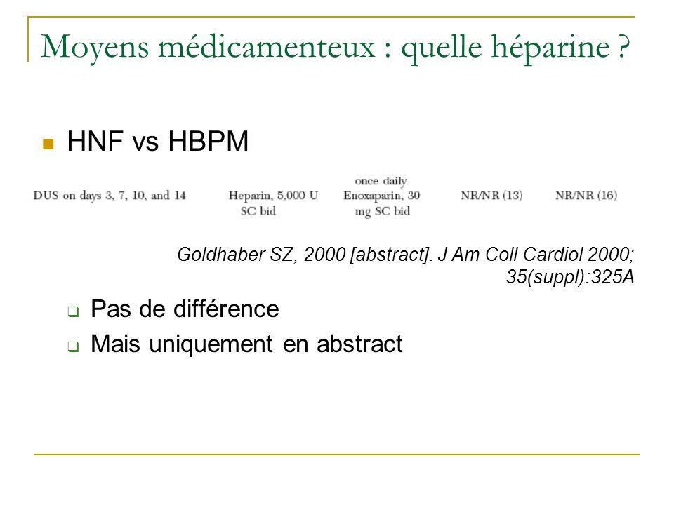 Moyens médicamenteux : quelle héparine