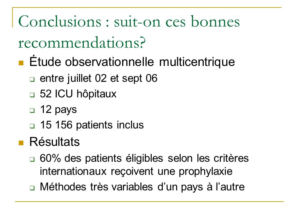 Conclusions : suit-on ces bonnes recommendations