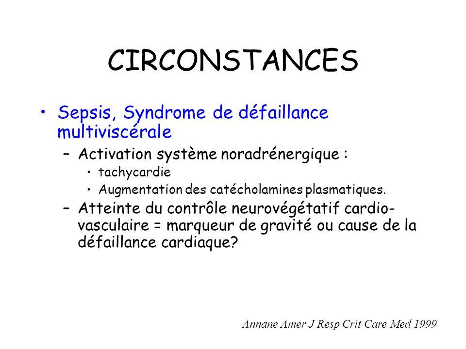 CIRCONSTANCES Sepsis, Syndrome de défaillance multiviscérale