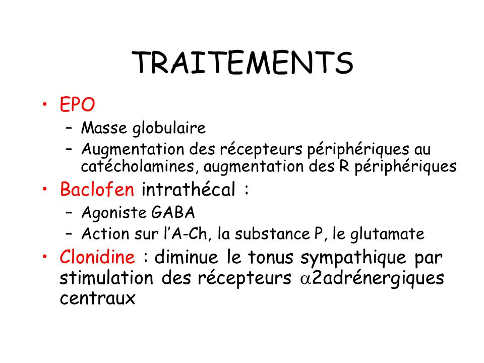 TRAITEMENTS EPO Baclofen intrathécal :