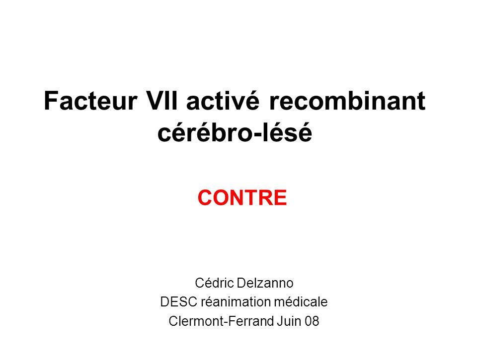 Facteur VII activé recombinant cérébro-lésé