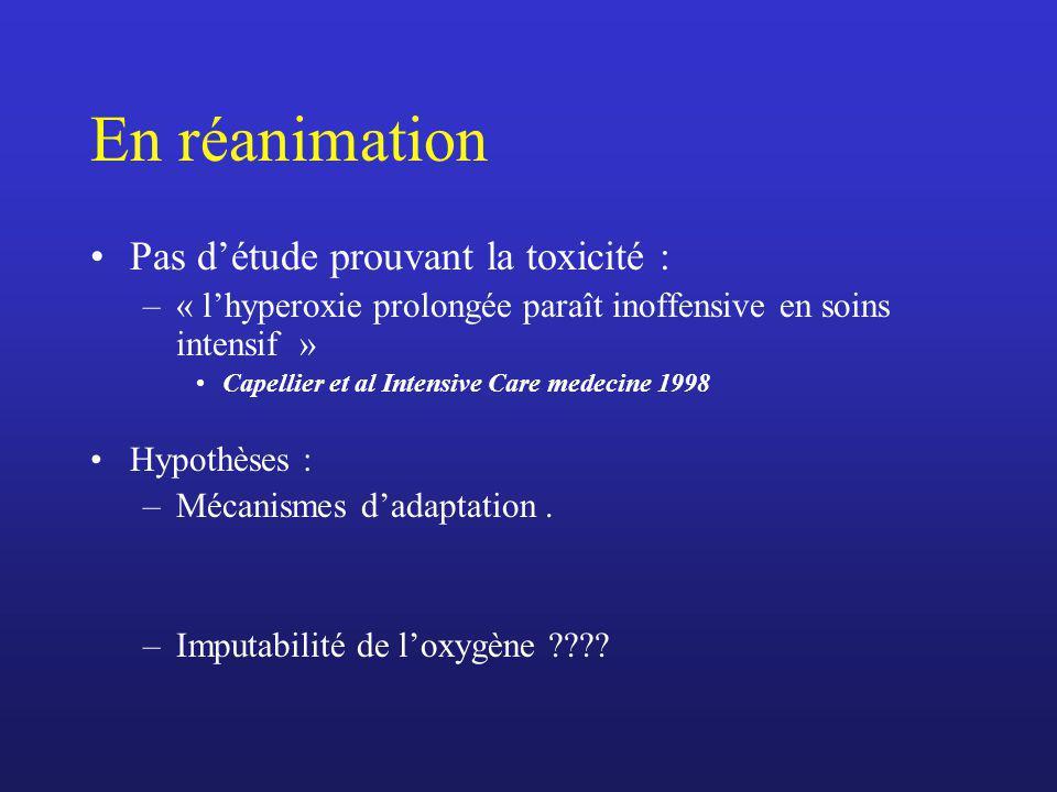 En réanimation Pas d'étude prouvant la toxicité :