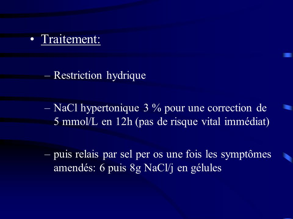 Traitement: Restriction hydrique