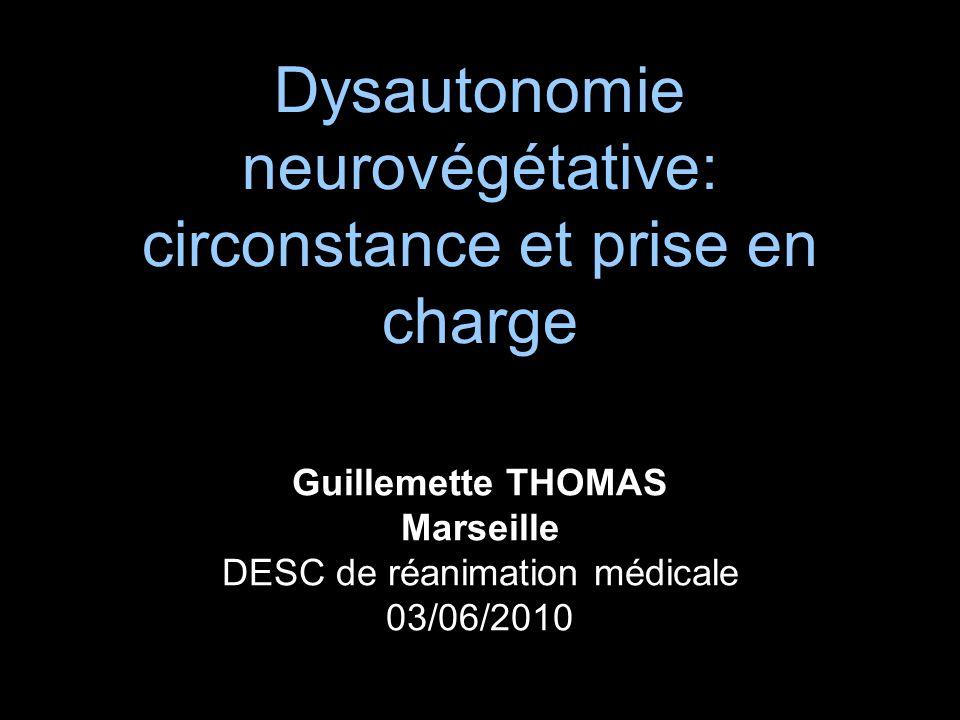 Dysautonomie neurovégétative: circonstance et prise en charge