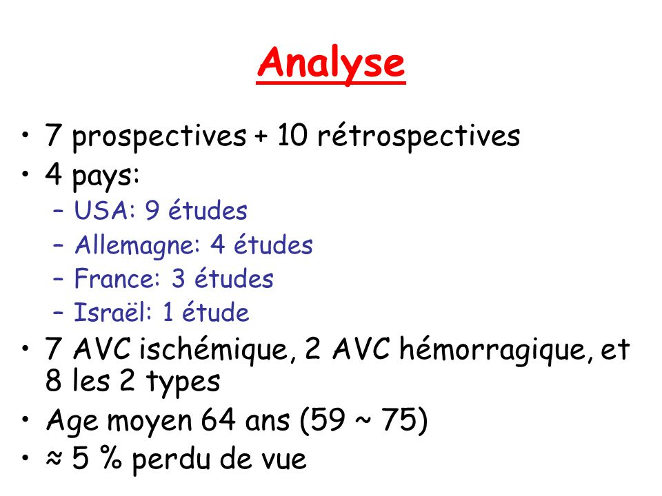 Analyse 7 prospectives + 10 rétrospectives 4 pays: