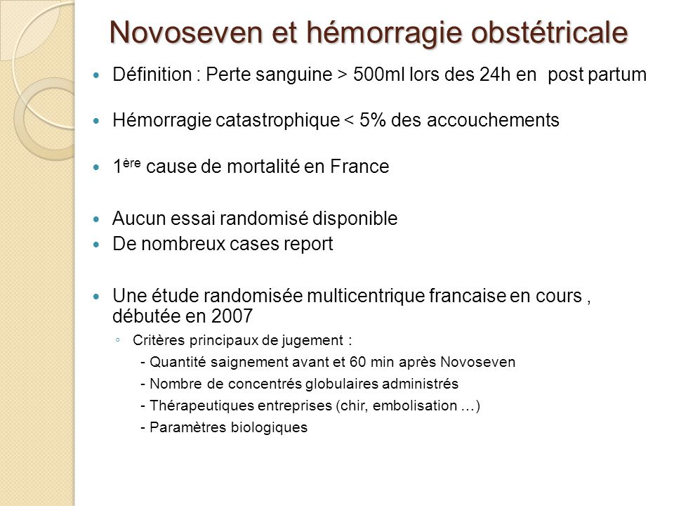 Novoseven et hémorragie obstétricale