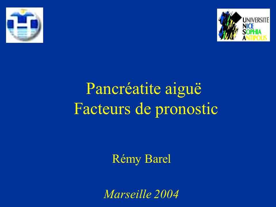Pancréatite aiguë Facteurs de pronostic