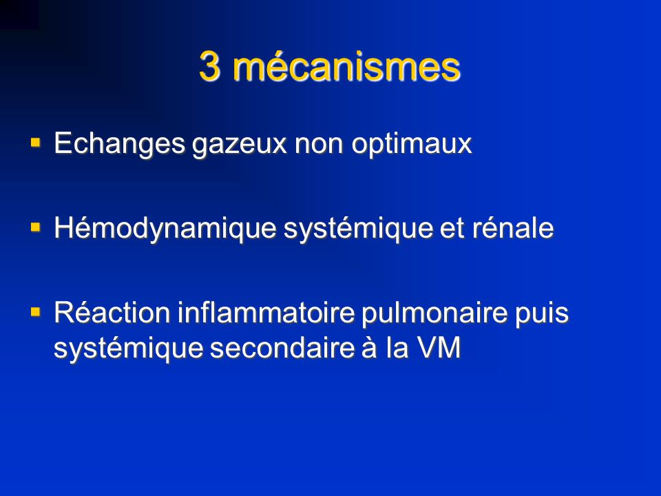 3 mécanismes Echanges gazeux non optimaux
