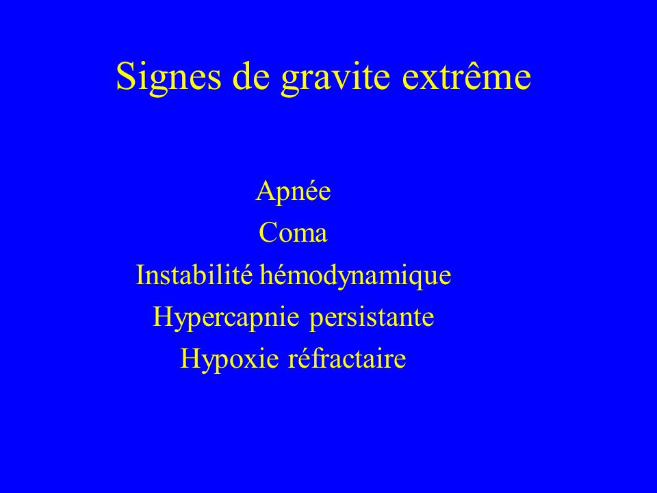 Signes de gravite extrême