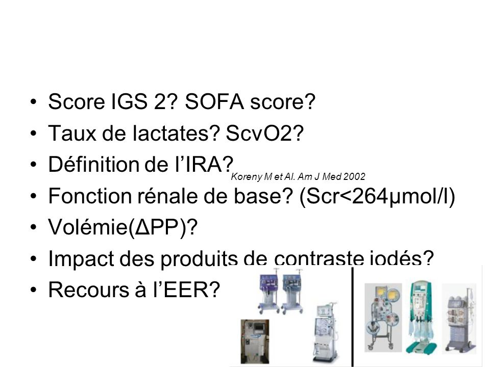Fonction rénale de base (Scr<264µmol/l) Volémie(ΔPP)