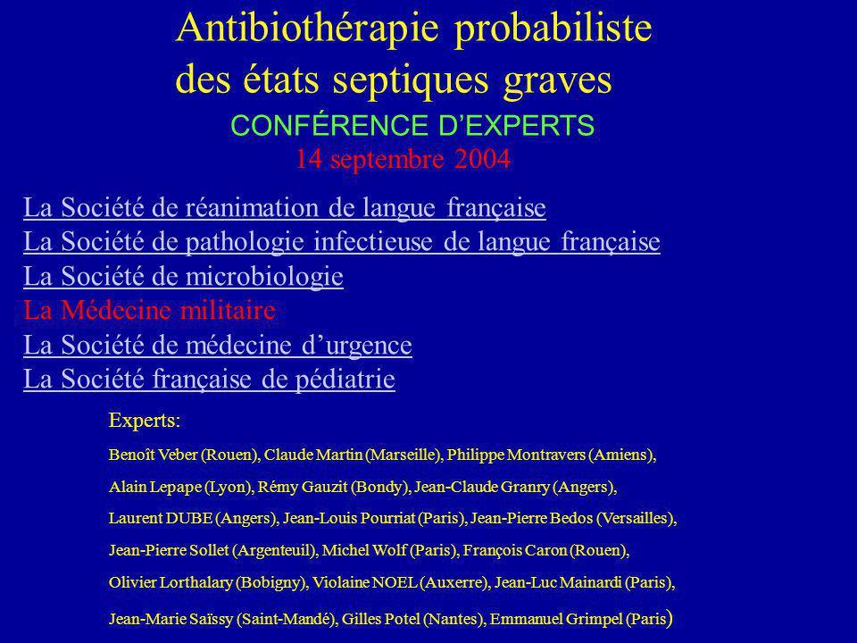 Antibiothérapie probabiliste des états septiques graves