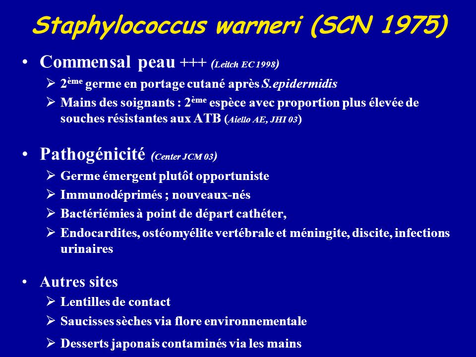 Staphylococcus warneri (SCN 1975)