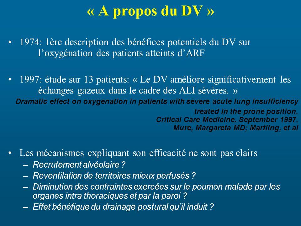 « A propos du DV » 1974: 1ère description des bénéfices potentiels du DV sur l'oxygénation des patients atteints d'ARF.