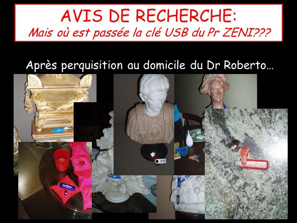 AVIS DE RECHERCHE: Mais où est passée la clé USB du Pr ZENI