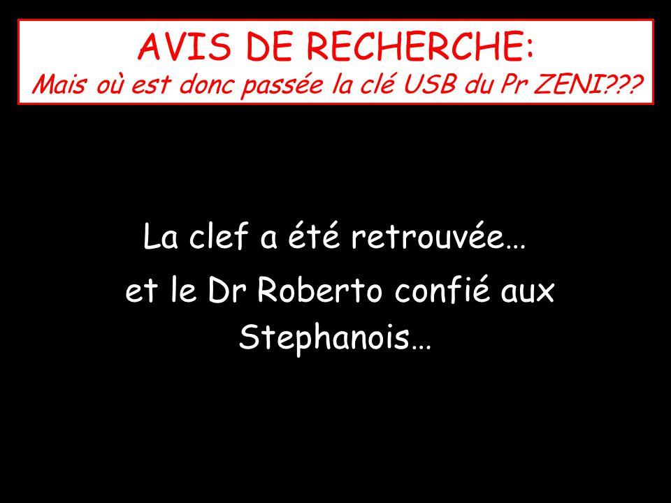 AVIS DE RECHERCHE: Mais où est donc passée la clé USB du Pr ZENI