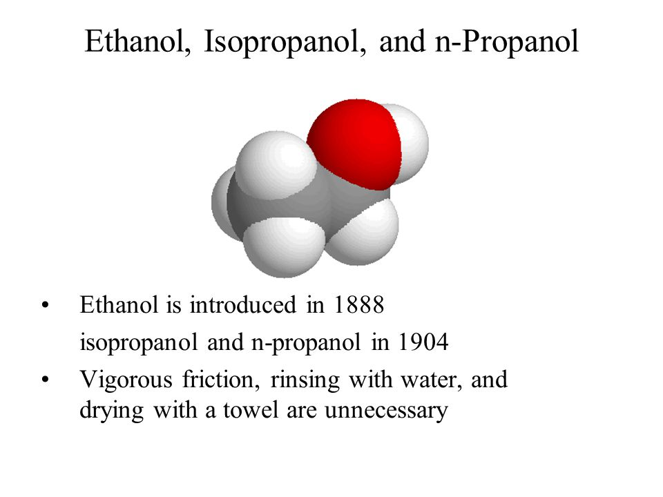 Ethanol, Isopropanol, and n-Propanol