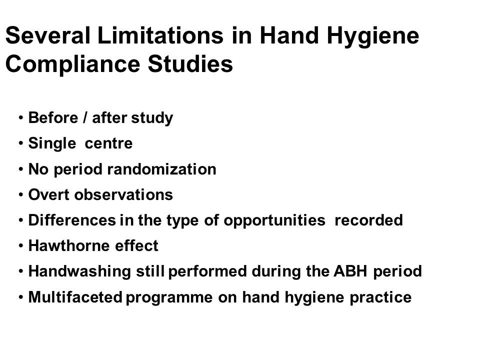 Several Limitations in Hand Hygiene Compliance Studies