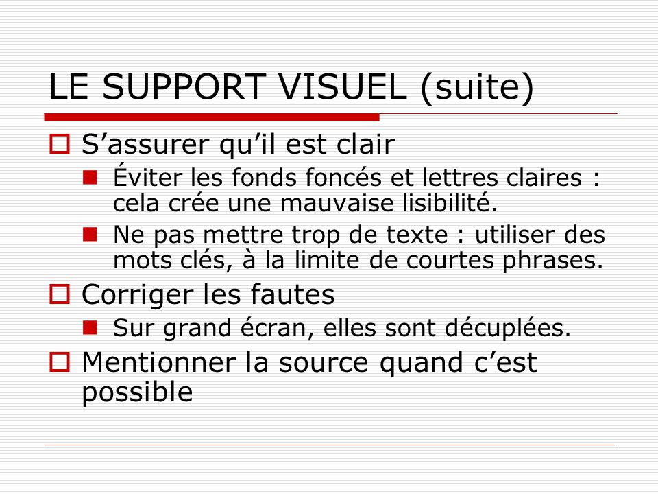 LE SUPPORT VISUEL (suite)