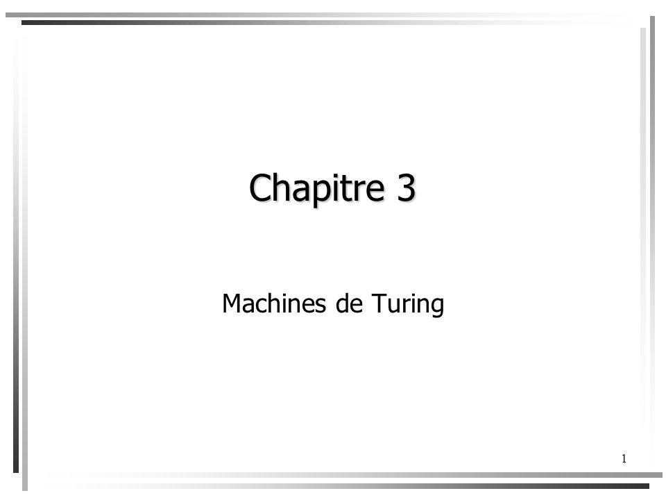 Chapitre 3 Machines de Turing