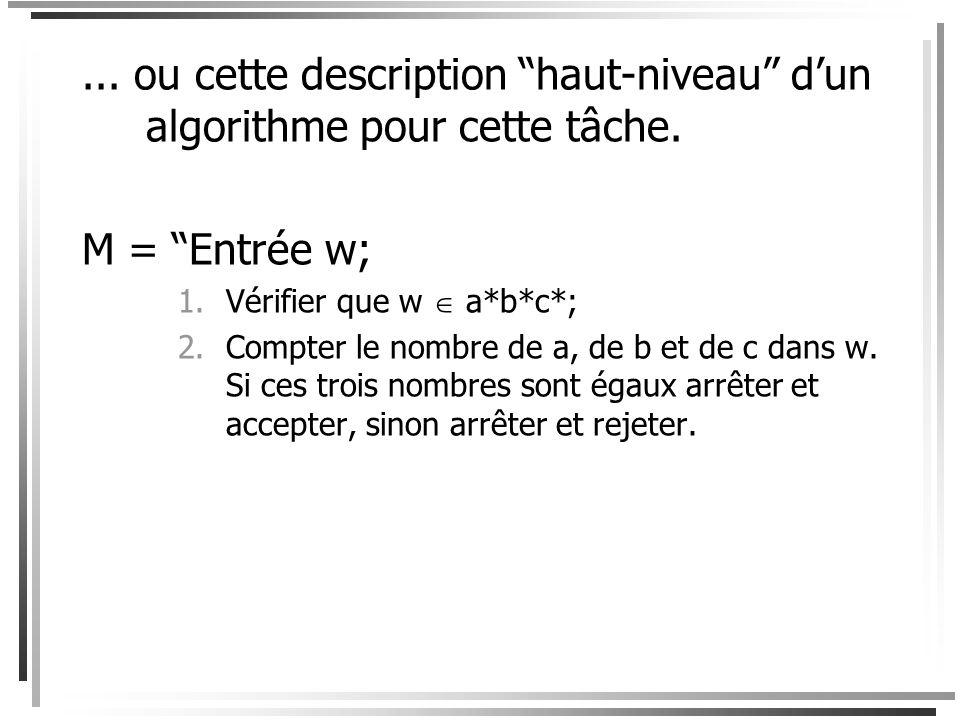 ... ou cette description haut-niveau d'un algorithme pour cette tâche.