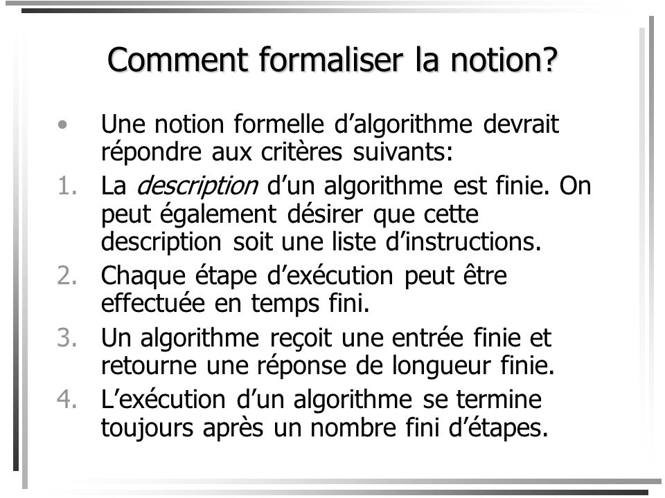 Comment formaliser la notion
